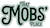 That Mobs Place